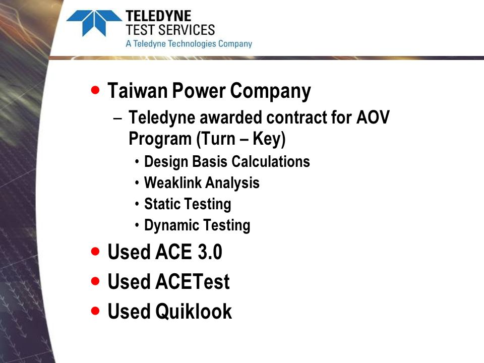 Taiwan Power Company Used ACE 3.0 Used ACETest Used Quiklook