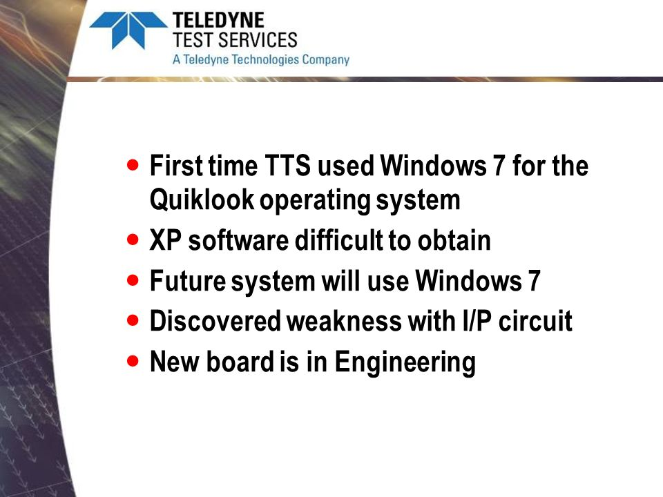 First time TTS used Windows 7 for the Quiklook operating system