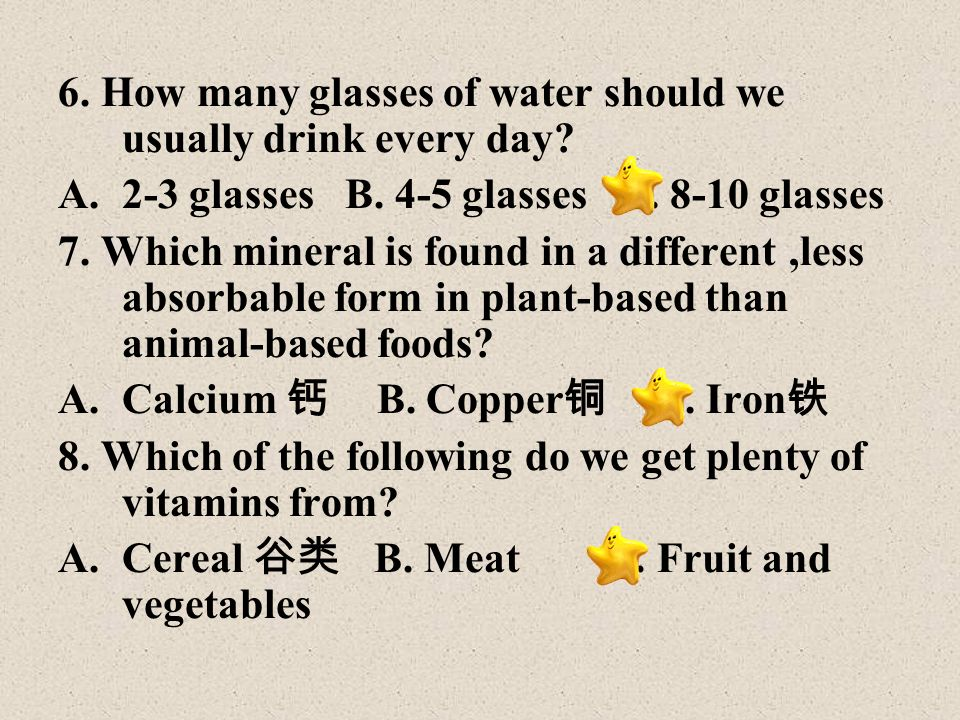 6. How many glasses of water should we usually drink every day