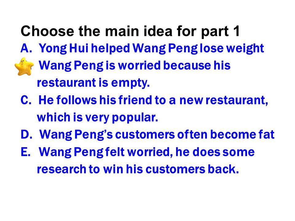Choose the main idea for part 1