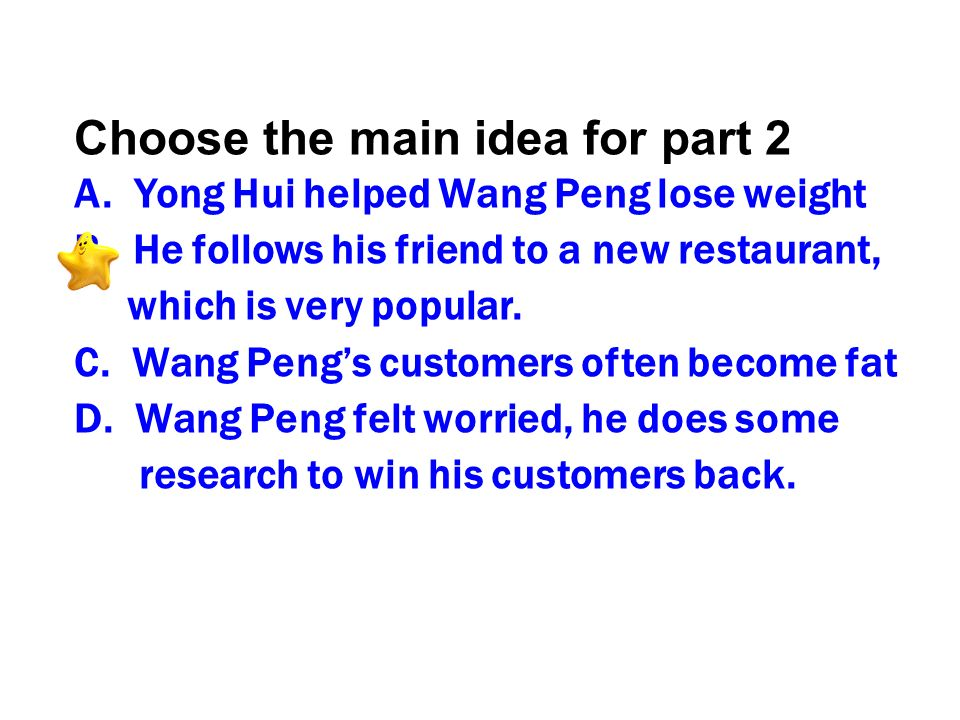 Choose the main idea for part 2