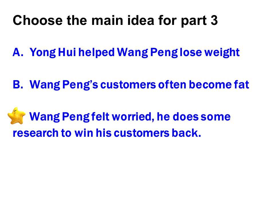Choose the main idea for part 3