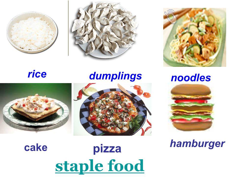 rice dumplings noodles hamburger cake pizza staple food