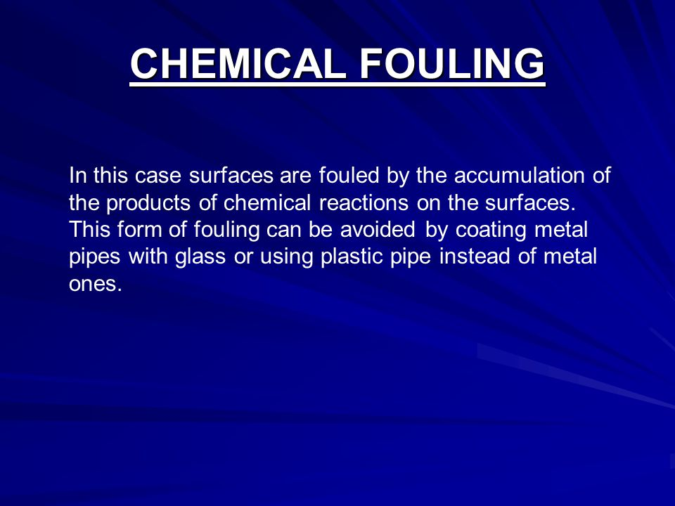 CHEMICAL FOULING