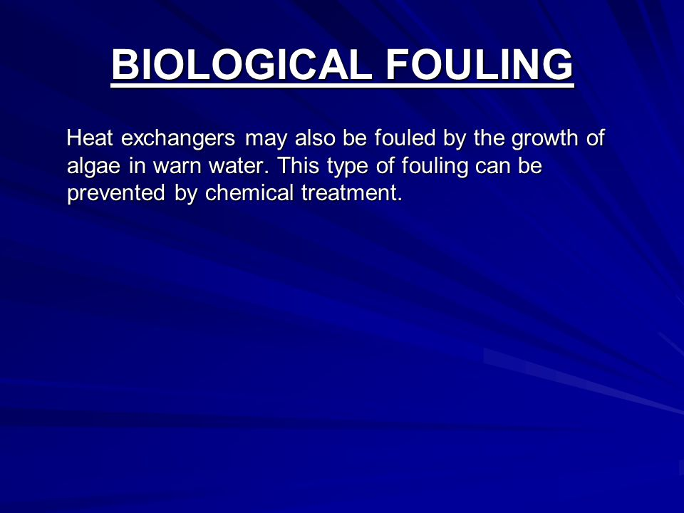 BIOLOGICAL FOULING