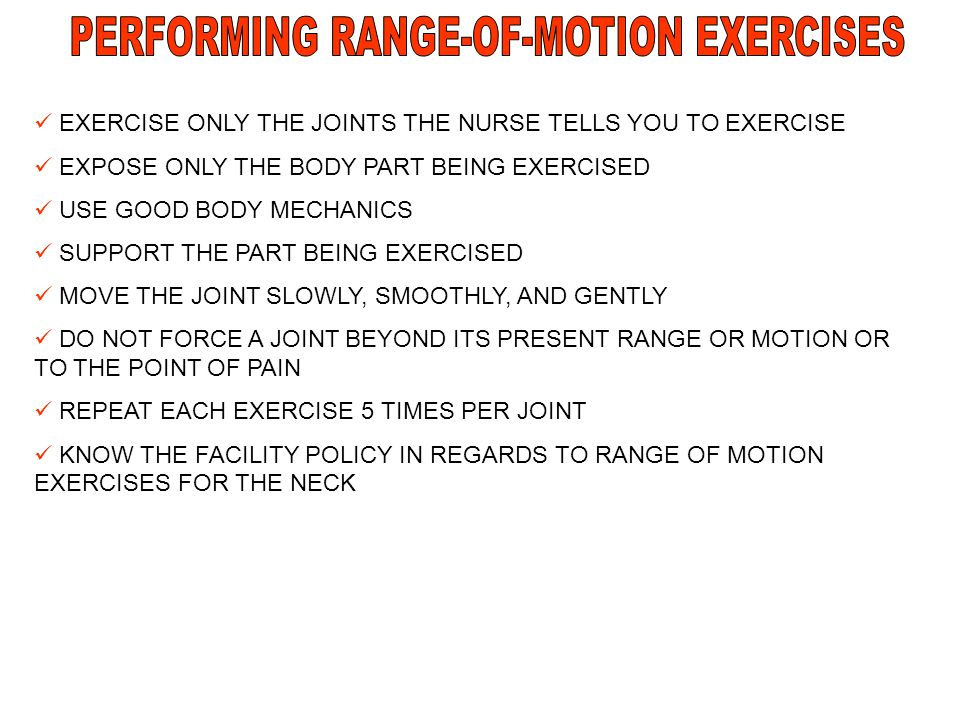 PERFORMING RANGE-OF-MOTION EXERCISES