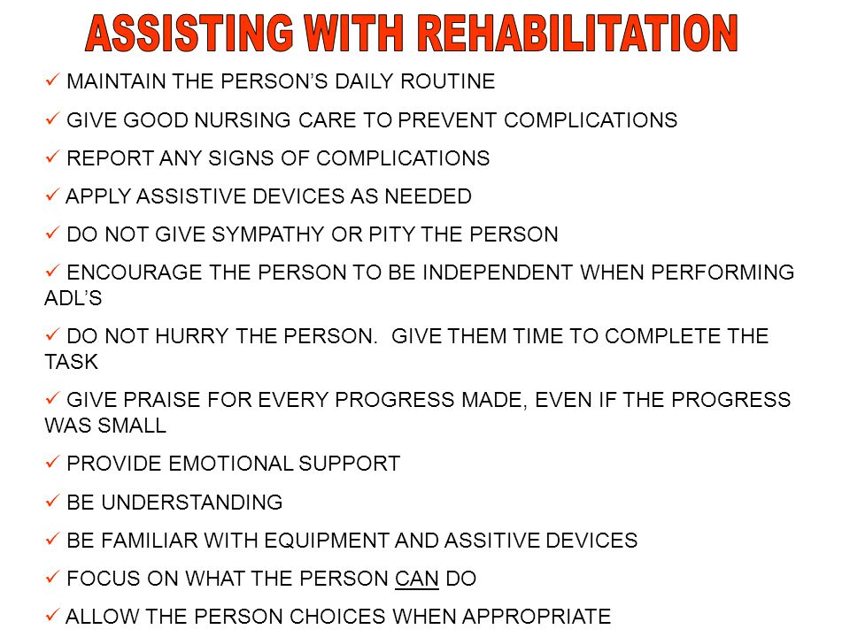 ASSISTING WITH REHABILITATION