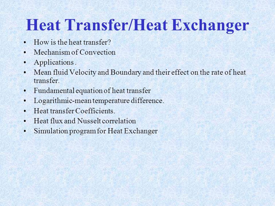 Heat Transfer/Heat Exchanger