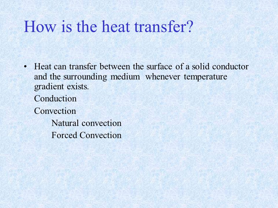 How is the heat transfer