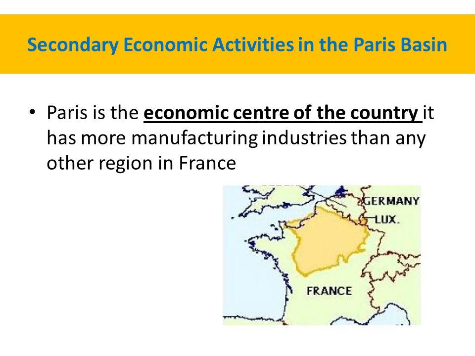 Secondary Economic Activities in the Paris Basin