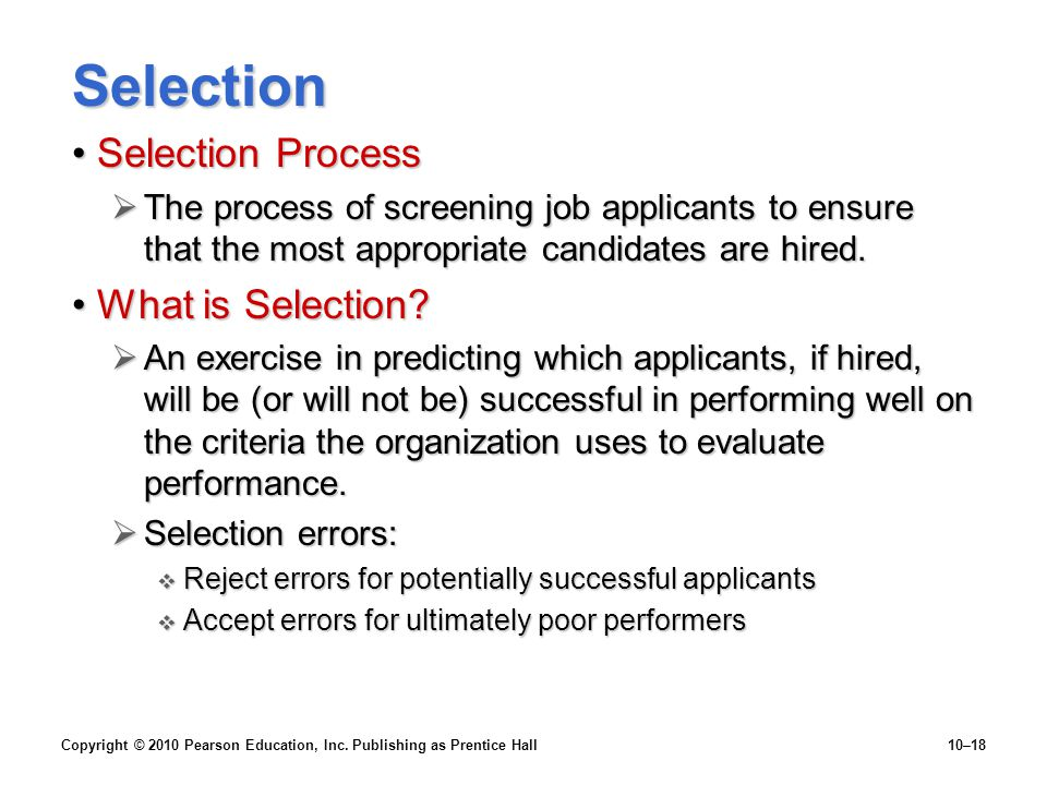 Selection Selection Process What is Selection