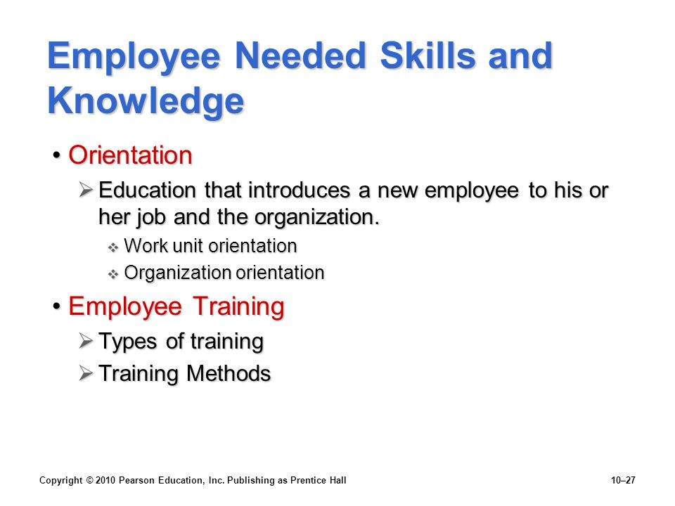 Employee Needed Skills and Knowledge