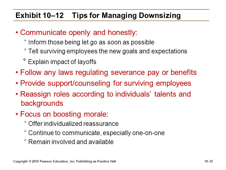 Exhibit 10–12 Tips for Managing Downsizing