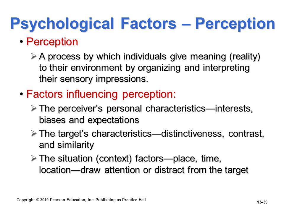 Psychological Factors – Perception