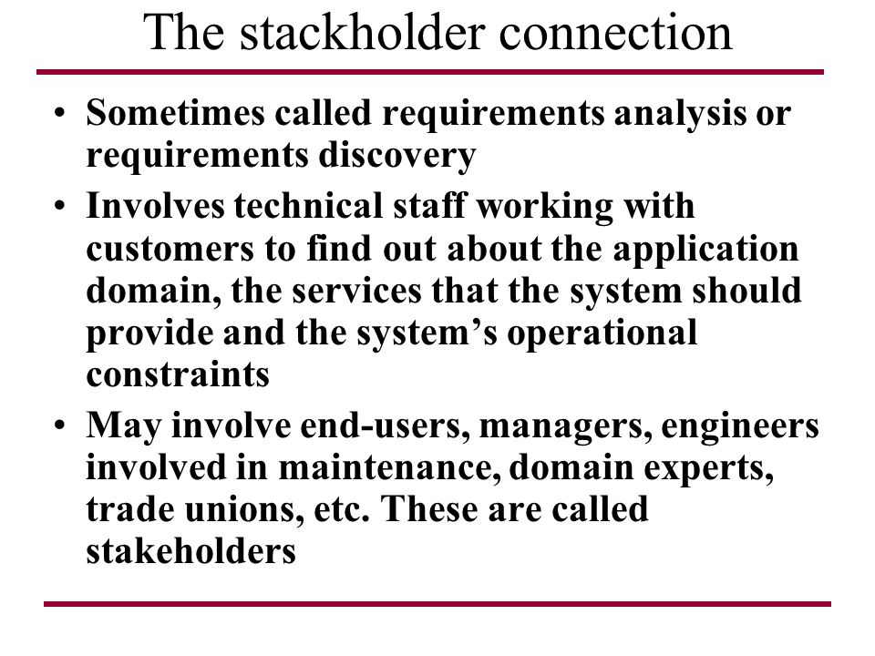 The stackholder connection