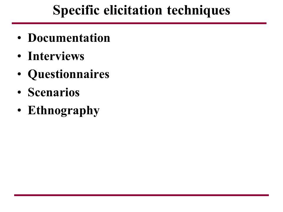 Specific elicitation techniques
