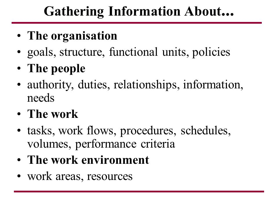 Gathering Information About...