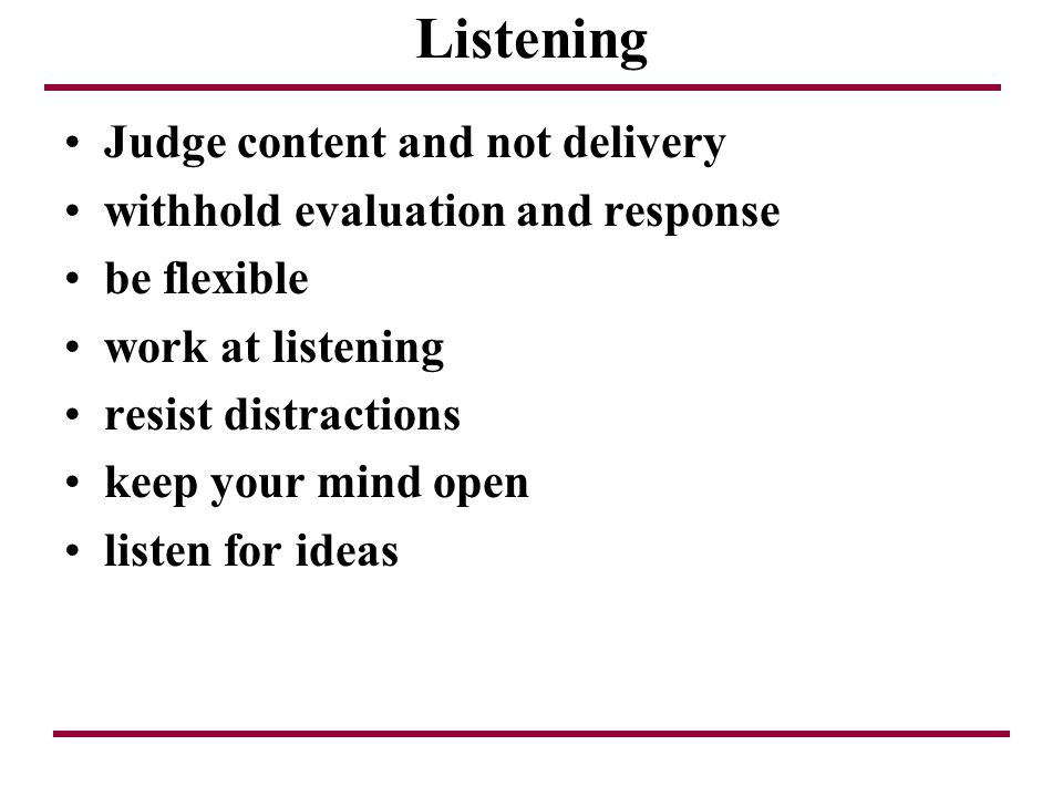 Listening Judge content and not delivery