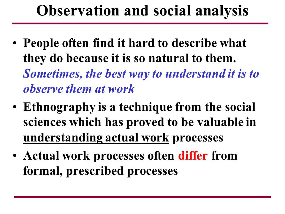 Observation and social analysis