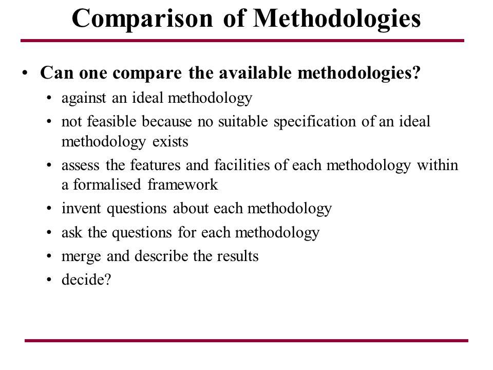 Comparison of Methodologies