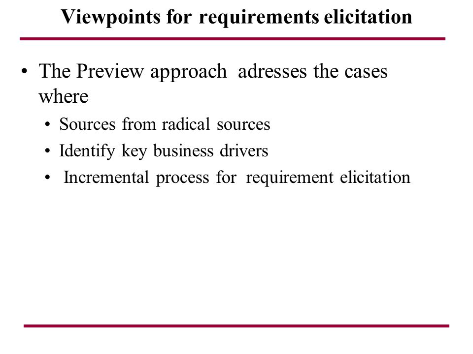 Viewpoints for requirements elicitation