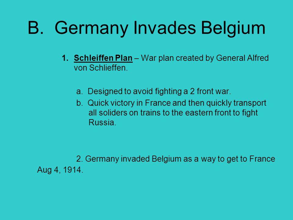 B. Germany Invades Belgium