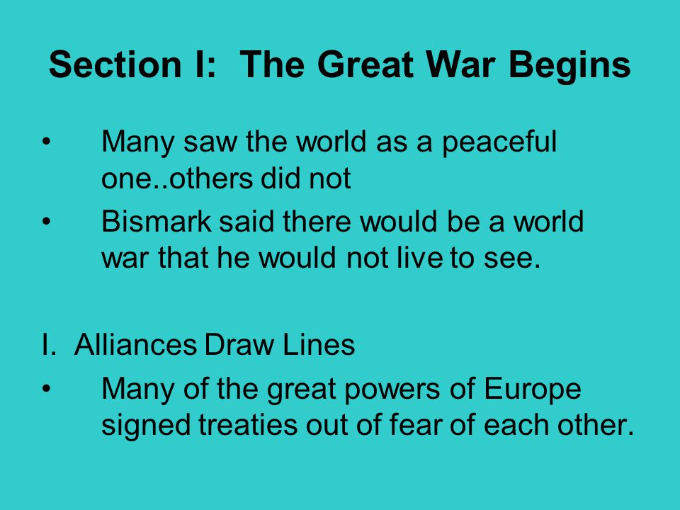 Section I: The Great War Begins