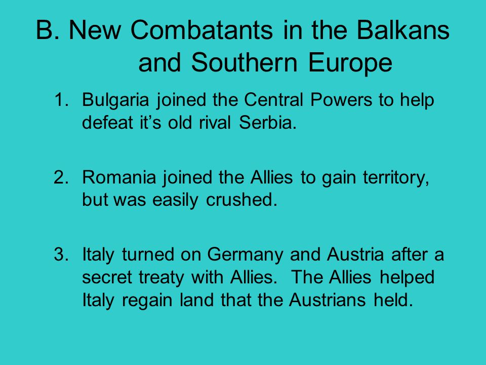 B. New Combatants in the Balkans and Southern Europe