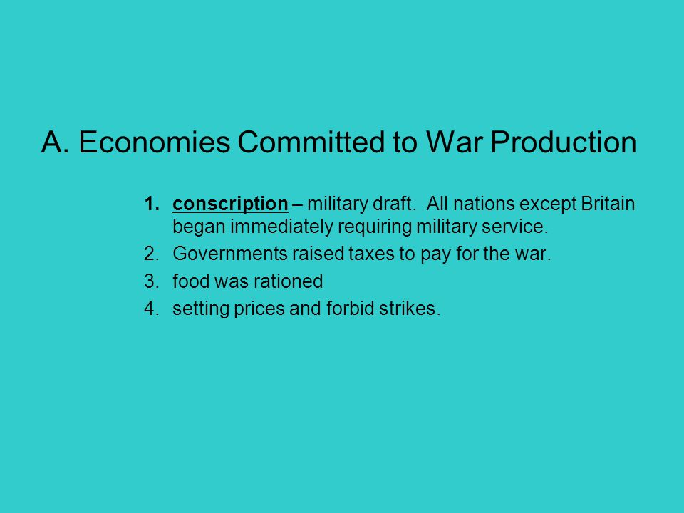 A. Economies Committed to War Production