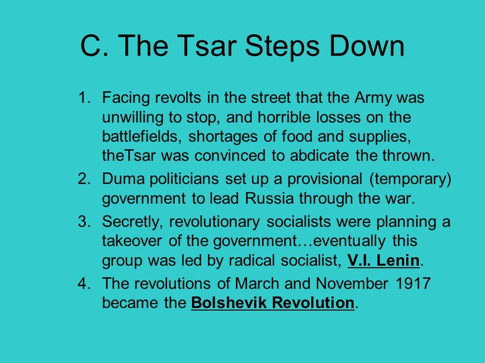 C. The Tsar Steps Down