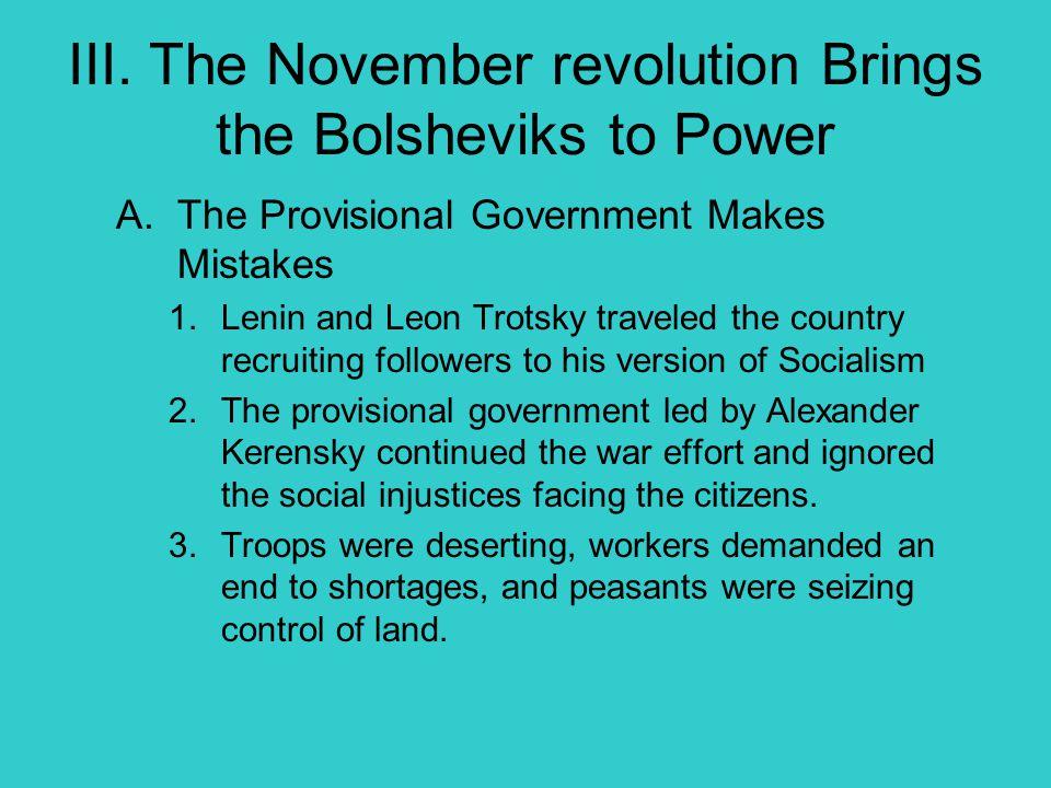 III. The November revolution Brings the Bolsheviks to Power