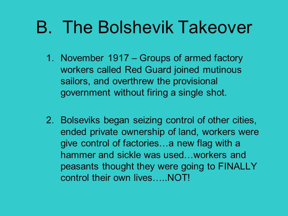 B. The Bolshevik Takeover