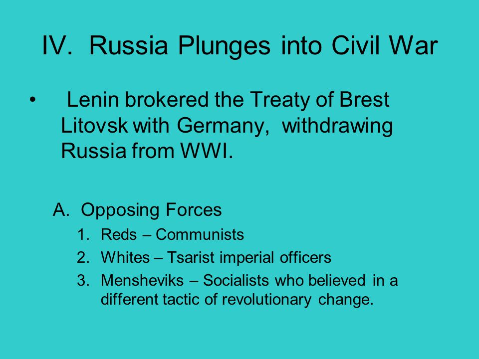 IV. Russia Plunges into Civil War
