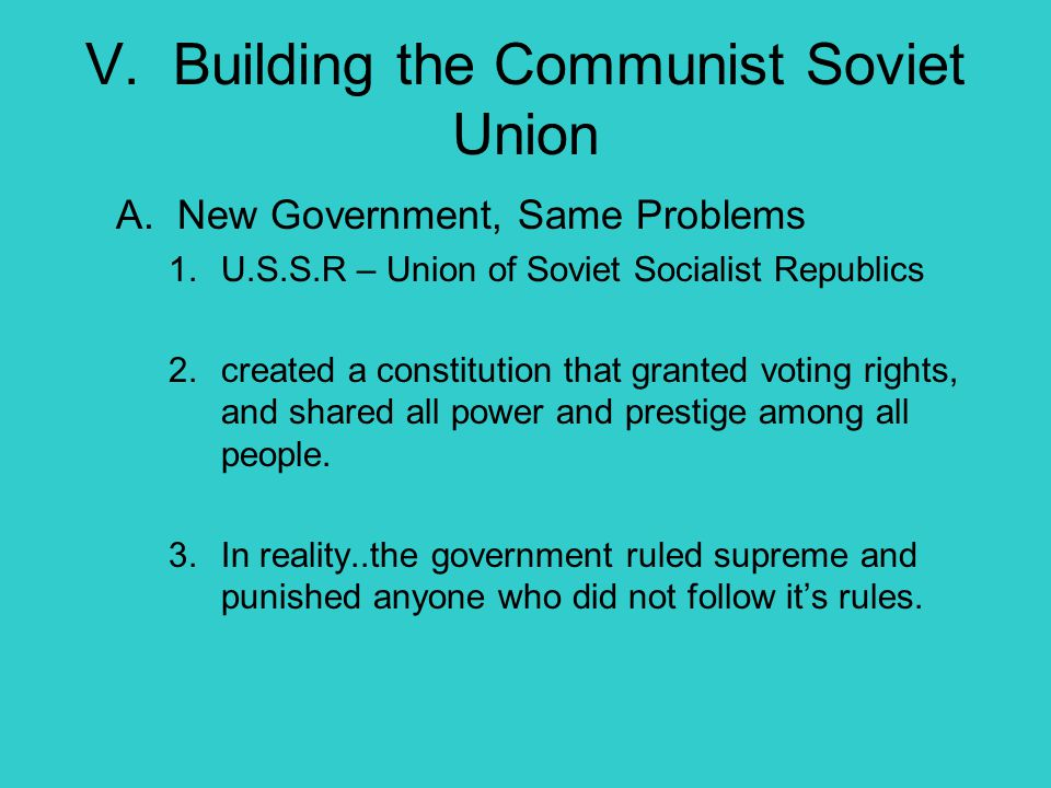 V. Building the Communist Soviet Union