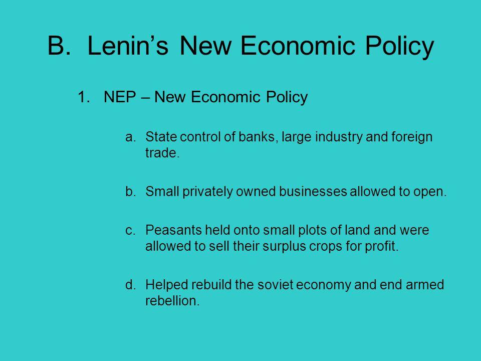 B. Lenin's New Economic Policy