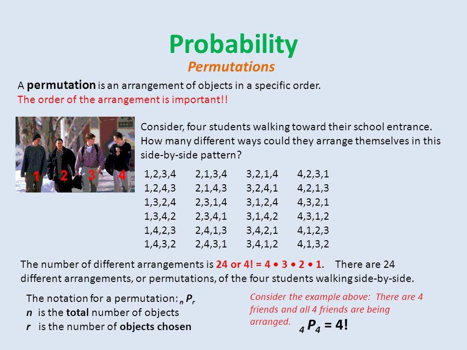 Probability Permutations 4 P4 = 4!