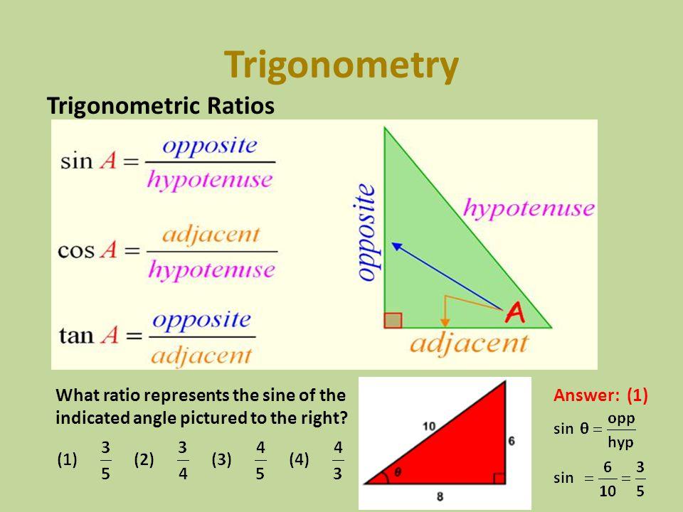 Trigonometry Trigonometric Ratios