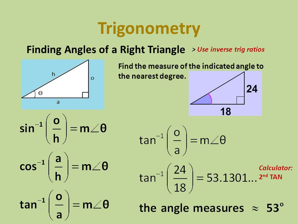 Trigonometry Finding Angles of a Right Triangle