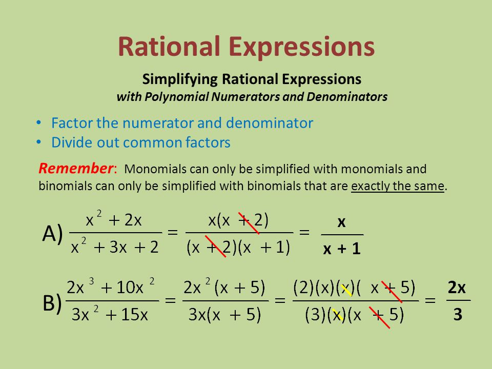 Rational Expressions A) B) Simplifying Rational Expressions