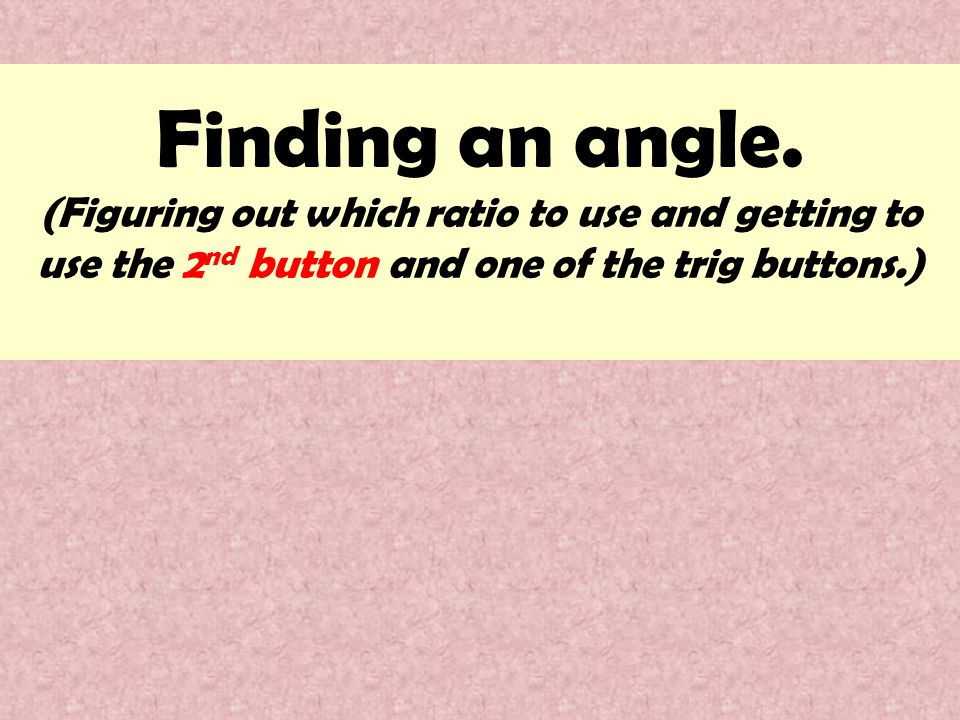 Finding an angle.