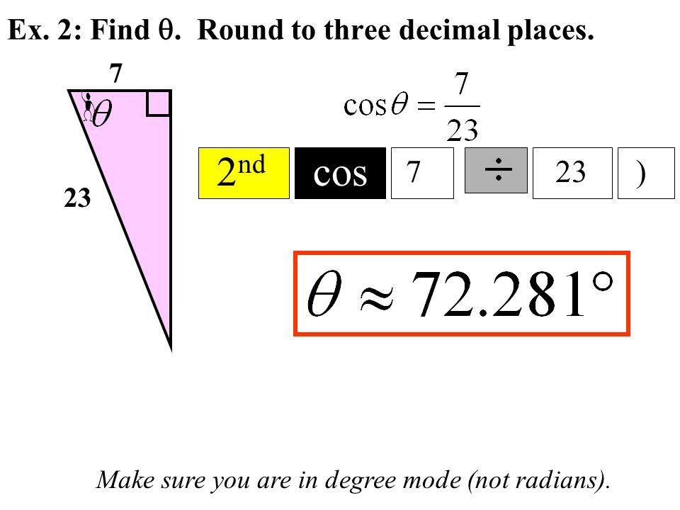 Ex. 2: Find . Round to three decimal places.