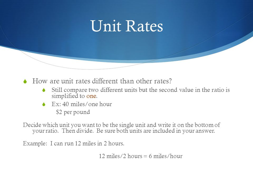 Unit Rates How are unit rates different than other rates