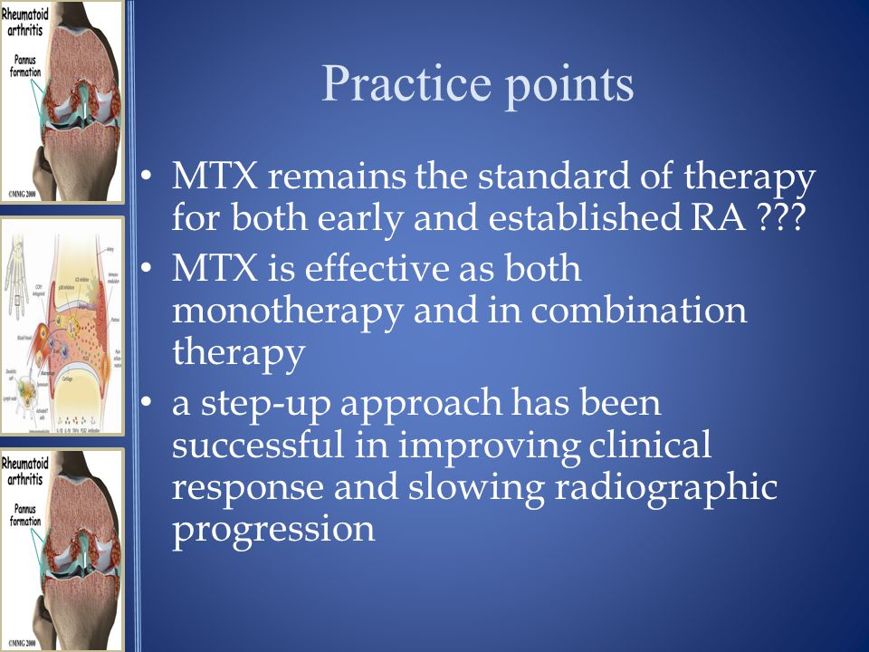 Practice points MTX remains the standard of therapy for both early and established RA