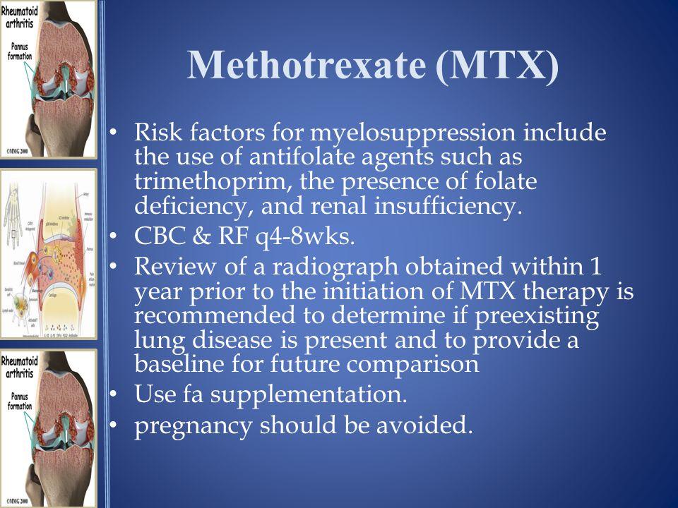 Methotrexate (MTX)