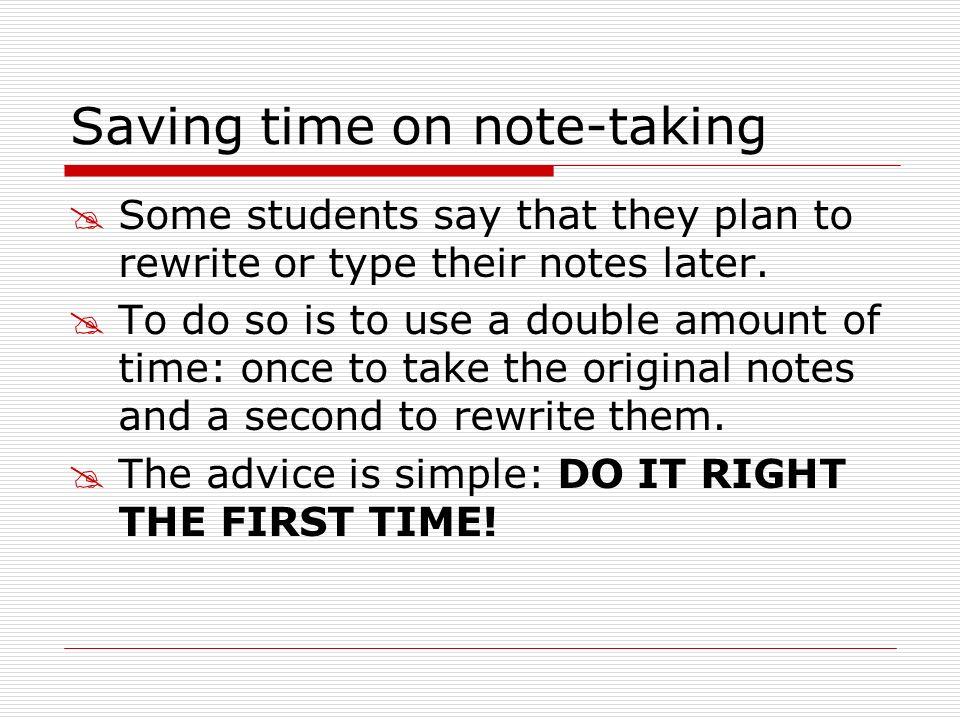 Saving time on note-taking