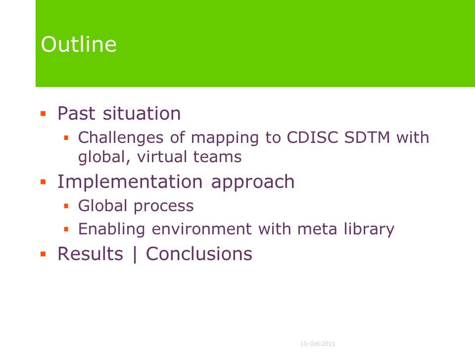 Outline Past situation Implementation approach Results | Conclusions