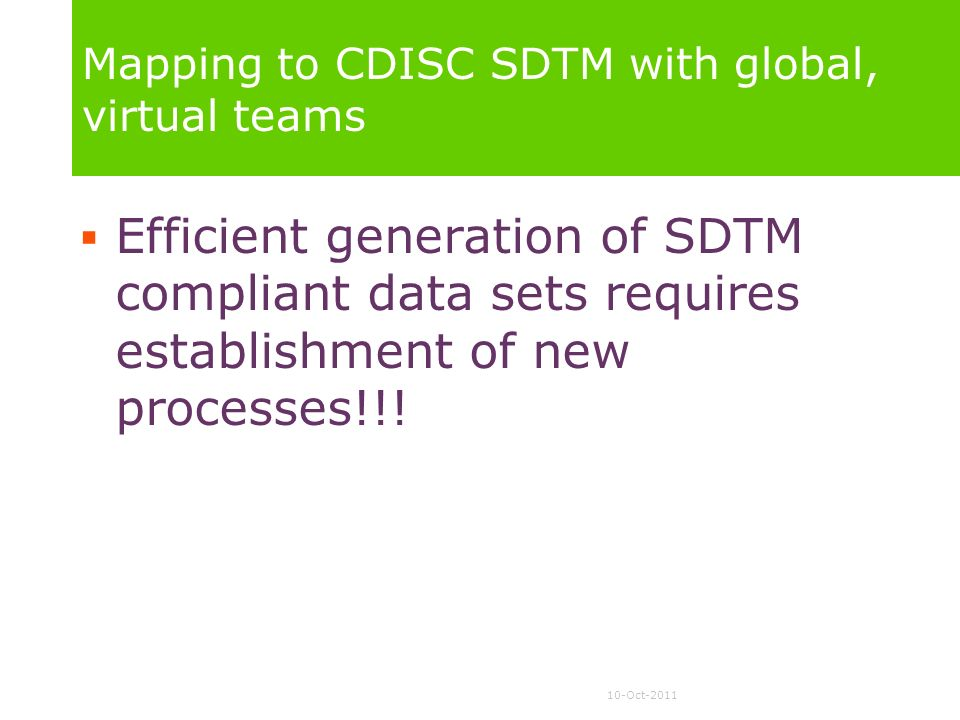Mapping to CDISC SDTM with global, virtual teams
