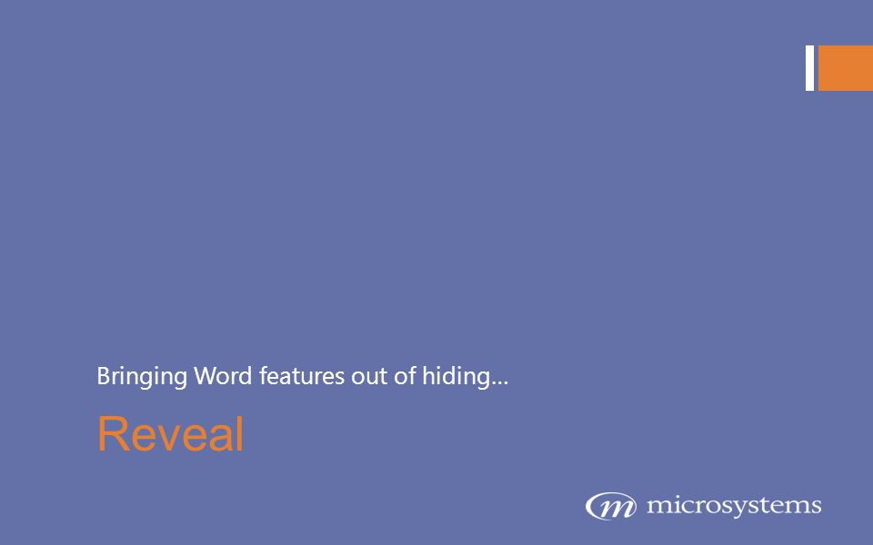 Bringing Word features out of hiding…
