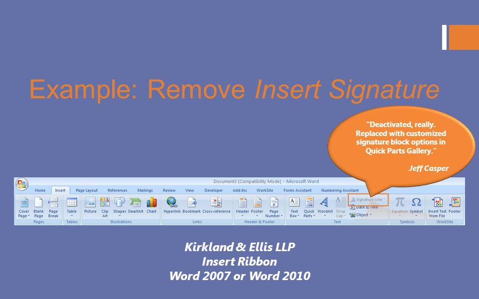 Example: Remove Insert Signature