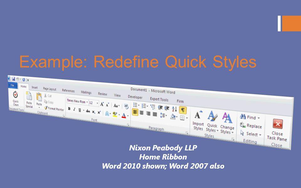 Example: Redefine Quick Styles